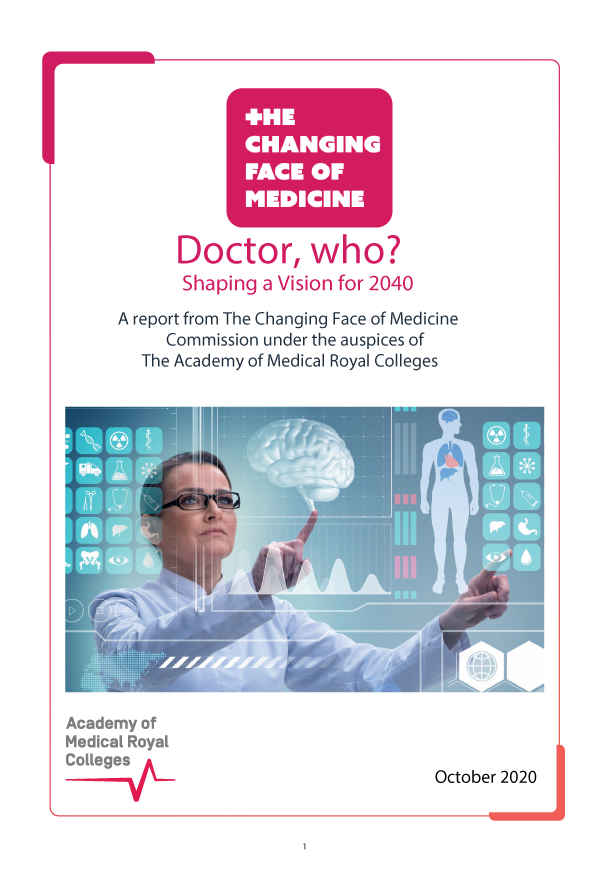 Doctor, who?: The Changing Face of Medicine 2020